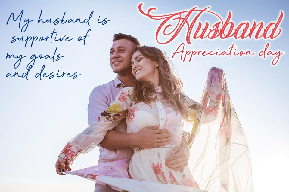 husband appreciation day quotes