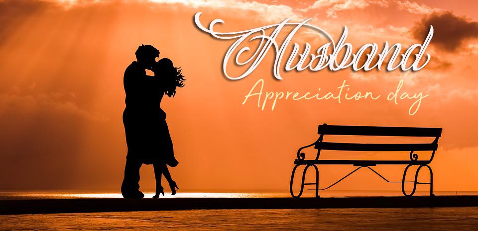husband appreciation day wishes