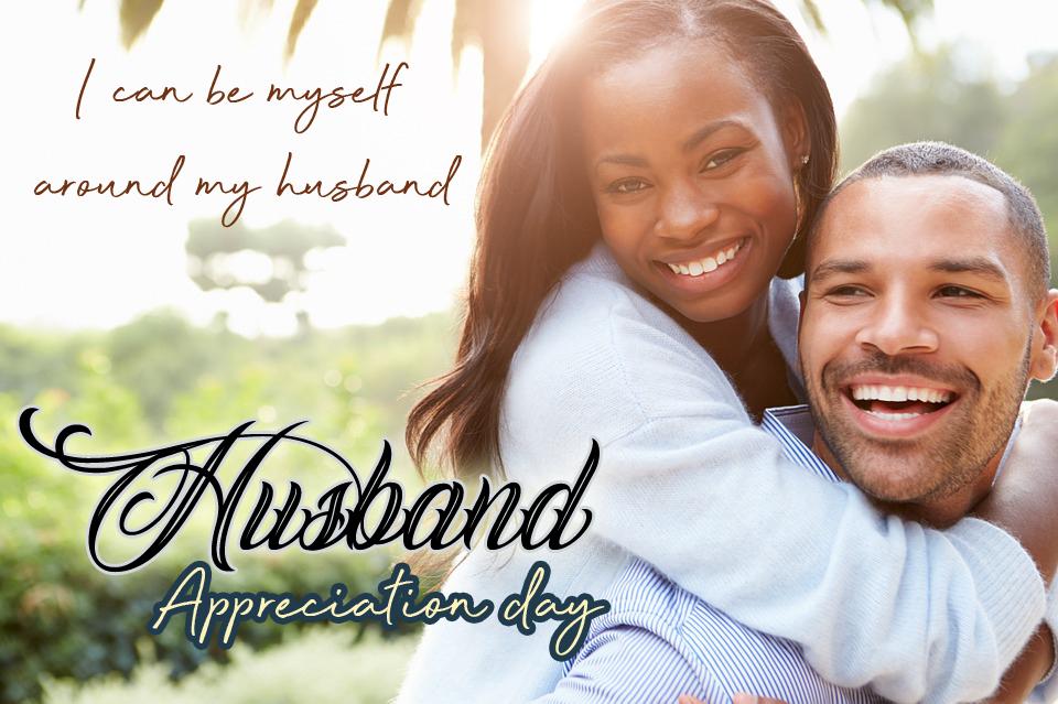 husband appreciation day 2019 wishes